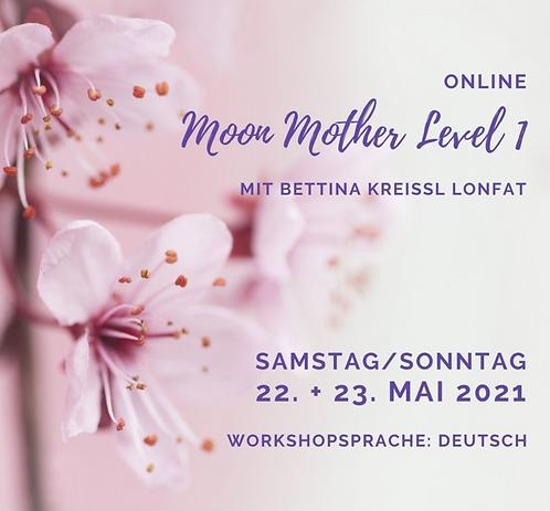Moon Mother Level 1  22./23. Mai 2021