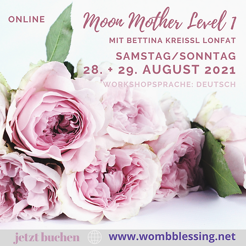 Moon Mother Level 1 am 28. + 29. August 2021