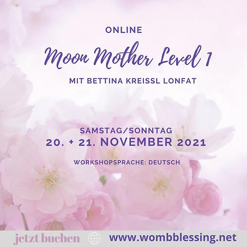 Moon Mother Level 1 am 20. + 21. November 2021