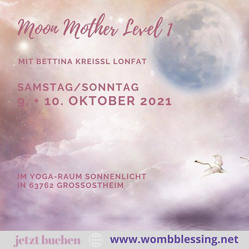Moon Mother Level 1 am 9.+10. Oktober  2021