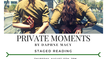 Private Moments - Staged Reading in NYC