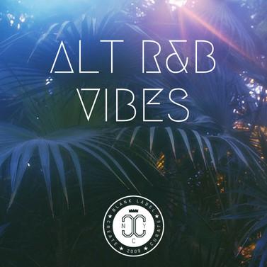 ALTERNATIVE R&B VIBES PLAYLIST