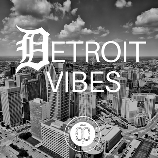 DETROIT VIBES PLAYLIST