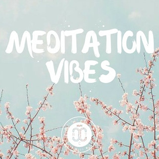 MEDITATION VIBES PLAYLIST