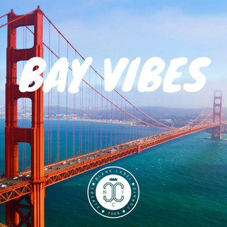 BAY VIBES PLAYLIST