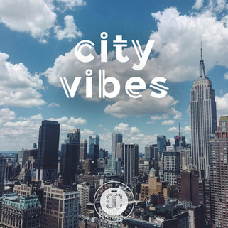 CITY VIBES PLAYLIST