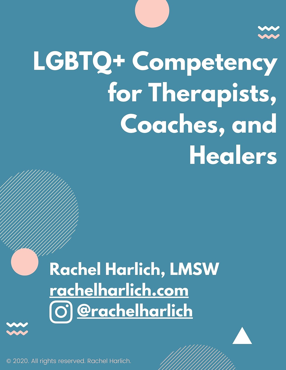 LGBTQ+ LGBT Competency for Therapists, Non-profits, Service Providers, Social Workers, Coaches, Healers Webinar Training Workshop Booklet Trainer Speaker
