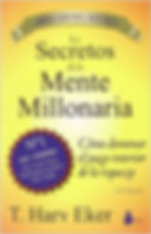 Los Secretos de la Mente Millonaria, T. Harv Eker, Christian Diaz, Libros, Español, Blog en español, Negocios, Motivacion, Consejos