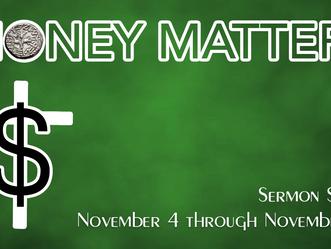 Money Matters - Sermon Series