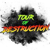 Tour of Destruction.jpg