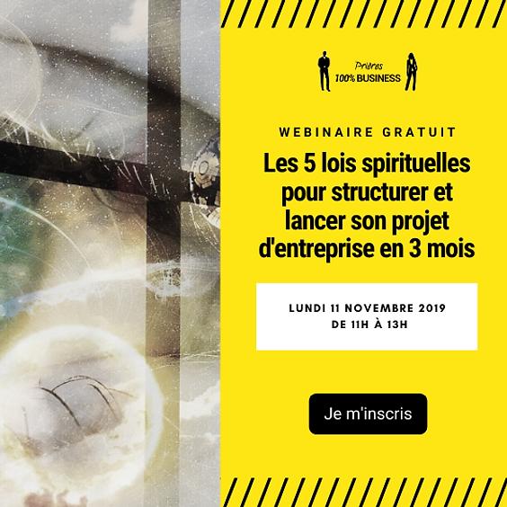 WEBINAIRE GRATUIT : 5 principes spirituels pour lancer son projet en 3 mois
