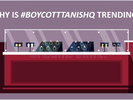 WHY IS #BOYCOTTTANISHQ TRENDING