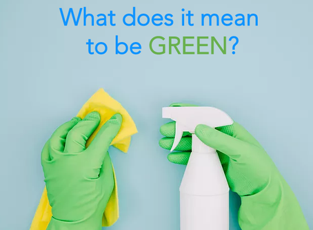 What is Green Cleaning and Why is it Important?