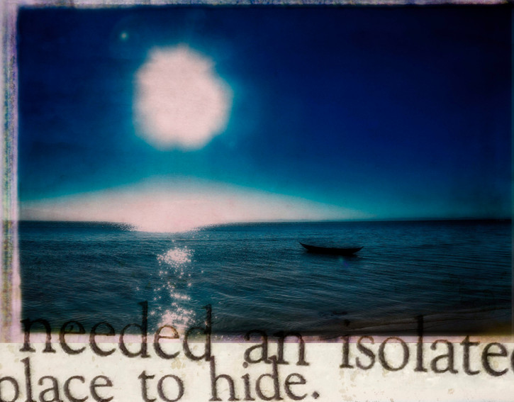 An Isolated Place to Hide