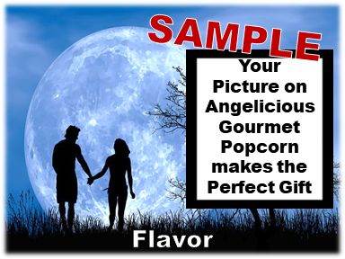 2-3.8 Cup bags of Gourmet Popcorn. Couple & your picture on the label.
