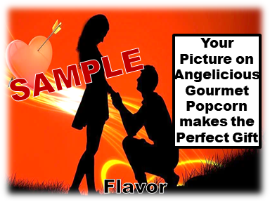 2-3.8 Cup bags of Gourmet Popcorn. Couple & your picture on the label,