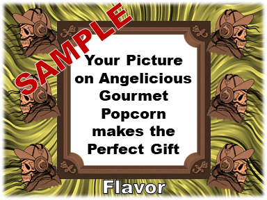 2-3.8 Cup bags of Gourmet Popcorn. Six Skulls & your picture on the label.
