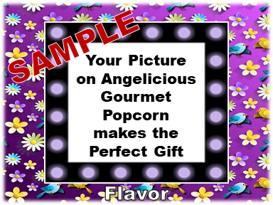 2-3.8 Cup bags of Gourmet Popcorn. Flowers & your picture on the label.