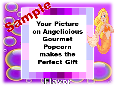 2-3.8 Cup bags of Gourmet Popcorn. Mermaids & your picture on the label.
