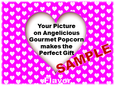 2-3.8 Cup bags of Gourmet Popcorn. Hearts & your picture o