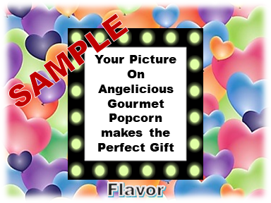 2-3.8 Cup bags of Gourmet Popcorn. Hearts & your picture on the labe