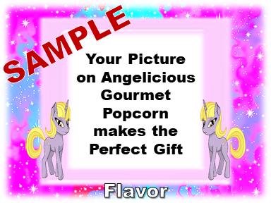 2-3.8 Cup bags of Gourmet Popcorn. Unicorns & your picture on the label.