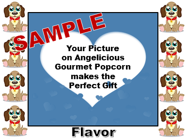 2-3.8 Cup bags of Gourmet Popcorn. Puppies & your picture on the lab