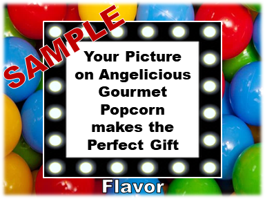 2-3.8 Cup bags of Gourmet Popcorn. Balls & your picture on the label.