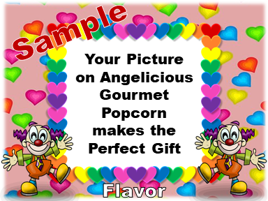 2-3.8 Cup bags of Gourmet Popcorn. Clowns & your picture on the label.
