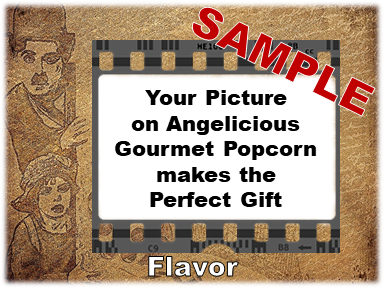 2-3.8 Cup bags of Gourmet Popcorn. Charlie Chaplin & your picture on the label.