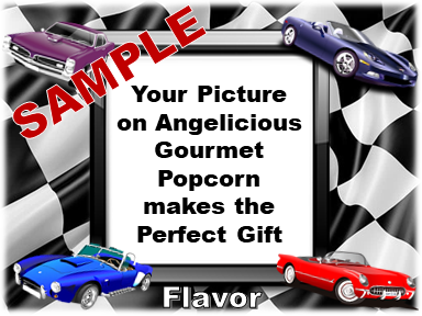 2-3.8 Cup bags of Gourmet Popcorn. Cars & your picture on the label.