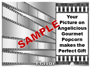 2-3.8 Cup bags of Gourmet Popcorn. Film & your picture o