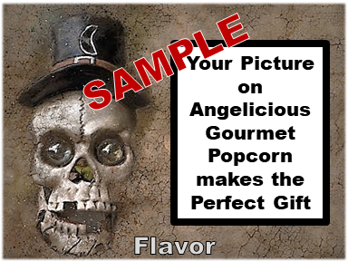 2-3.8 Cup bags of Gourmet Popcorn. Skull & your picture on the label.