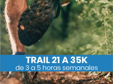 Trail de 21 a 35k - 3 a 5hs semanales