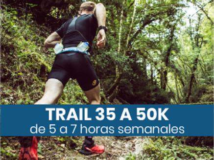 Trail de 35 a 50k - 5 a 7hs semanales