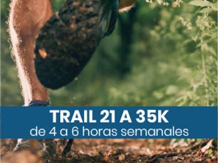Trail de 21 a 35k - 4 a 6hs semanales