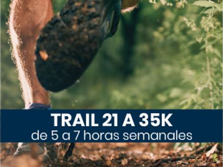 Trail de 21 a 35k - 5 a 7hs semanales