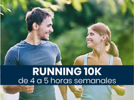 Running 10k - 4 a 5hs semanales