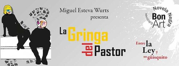 Libro Gringa del Pastor Miguel Esteva Wurts Serie Calvo 1