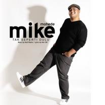 2010 / Mike Mohede / Tak Seperti Dulu