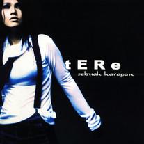 2003 / Tere / Sebuah Harapan
