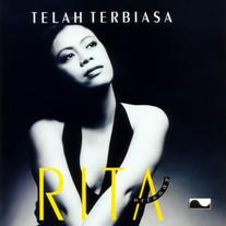 1995 / Rita Effendy / Telah Terbiasa