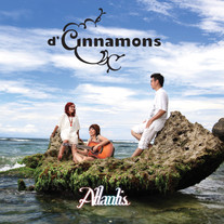 2012 / D'Cinnamons / Atlantis