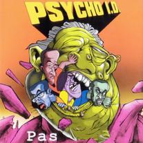 1998 / Pas Band / Psycho I.D.
