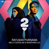 Melly Goeslaw & Marthino Lio / Ratusan Purnama (Single)