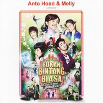 Anto Hoed & Melly / OST. Bukan Bintang Biasa