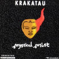 1994 / Krakatau / Mystical Mist