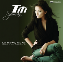 2011 / Titi Sjuman / Just The Way You Are