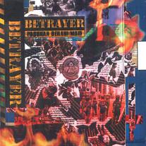 1998 / Betrayer / Pasukan Berani Mati