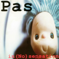 1995 / PAS Band / In (No) Sensation